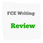 FCE writing review