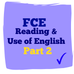 fce reading and use of English part 2