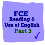 fce reading and use of English part 3