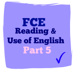 fce reading and use of English part 5