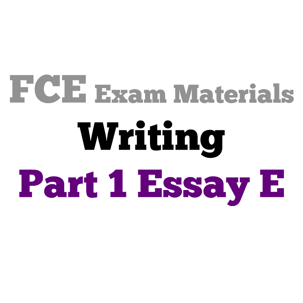 fce writing part essay a english exam help how to write an essay for new fce exam