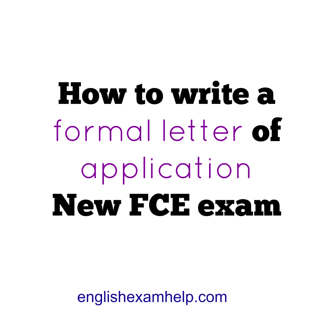 How to write a formal application letter for new fce exam english how to write a formal application letter for new fce exam english exam help thecheapjerseys Choice Image