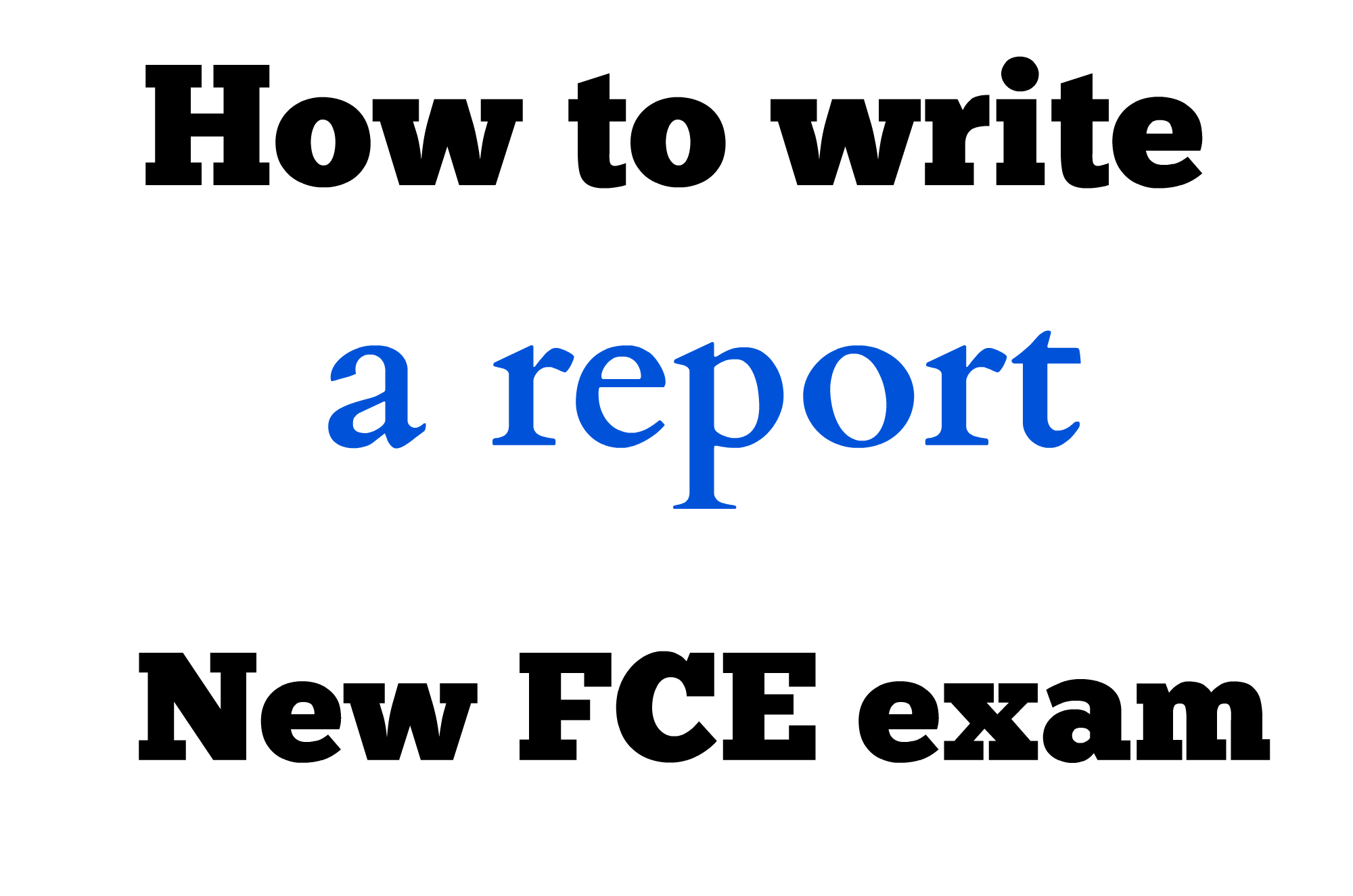 writing a story examples fce Detailed information about the reading and use of english, writing, listening and speaking papers for cambridge english: first (fce.