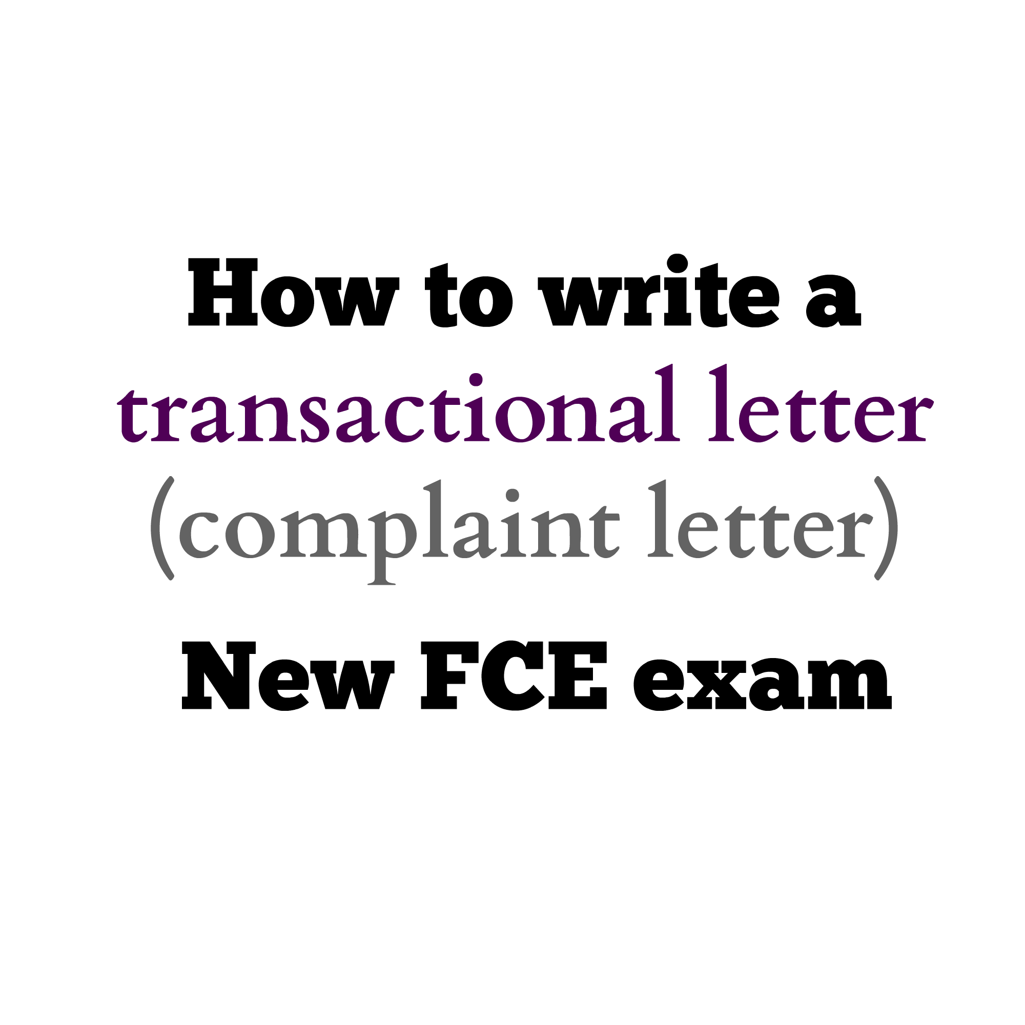 how to write a transactional letter introducing a request how to write a transactional letter introducing a request complaint letter for new fce exam english exam help