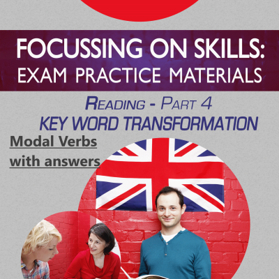 FCE Focusing on Skills Reading Part 4 Sentence Transformation Modal Verbs with Answers