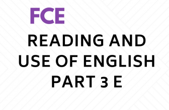 Reading and Use of English Part 3 E