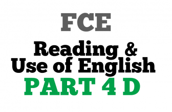 FCE Use of English Part 4 D