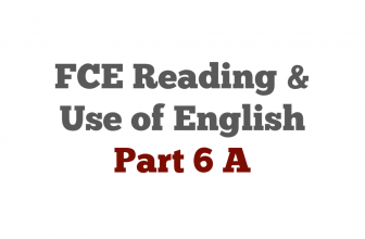 FCE exam Reading Part 6 A