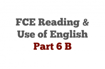 FCE exam Reading Part 6 B