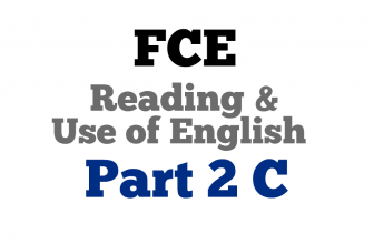 FCE Use of English Part 2 C