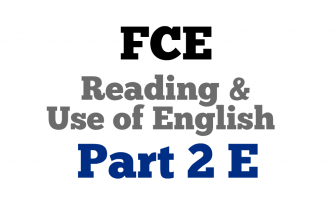 FCE Use of English Part 2 E