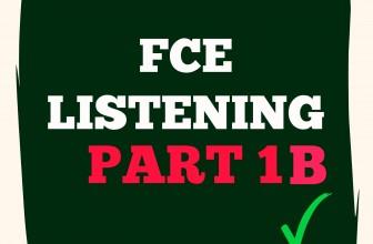 FCE Listening Part 1 B