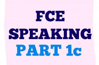 FCE Speaking Part 1 C