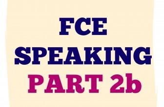 FCE Speaking Part 2 B