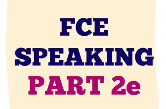 FCE Speaking Part 2 E