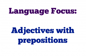 Language Focus: Adjectives with prepositions