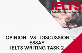 Difference between opinion and discussion essay IELTS writing task 2