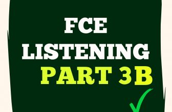 FCE Listening Part 3 B with Answers