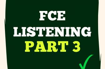 FCE Listening Part 3 A