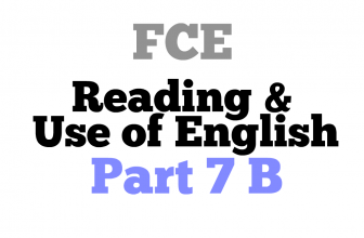 FCE exam Reading Part 7 B
