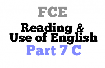 FCE exam Reading Part 7 C