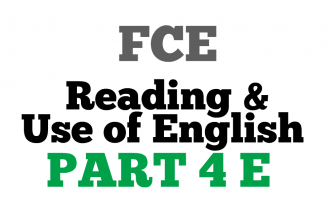 FCE Use of English Part 4 E
