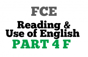 FCE Use of English Part 4 F