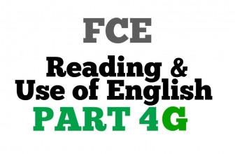 FCE Use of English Part 4 G