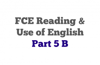 FCE exam Reading Part 5 B