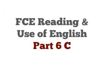 FCE exam Reading Part 6 C