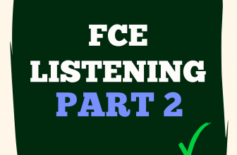 FCE Listening Part 2 D with Answers