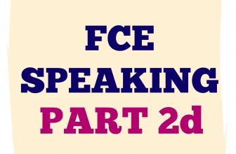 FCE Speaking Part 2 D