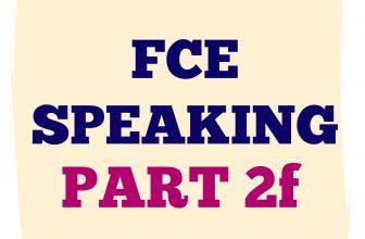 FCE Speaking Part 2 F