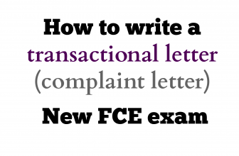 How to write a transactional letter (introducing a request/ complaint letter) for  New FCE exam